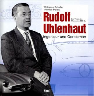 Rudolf Uhlenhaut - Ingenieur und Gentleman